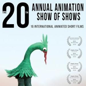 20th Annual Animation Show of Shows